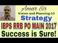 Complete Planning: IBPS RRB PO MAIN-2017: #Amar Sir
