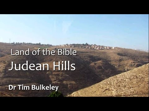 Land Of The Bible: The Hill Country