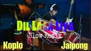 Download Dil Laga Liya Versi Dj Remix Koplo Jaipong Ft Dj Acix RMX COVER Kendang Rampak!!!