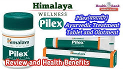 Himalaya Pilex || Tablets and Ointment || Cause, Symptoms & Treatment of Piles || Health Rank
