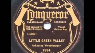 Little Green Valley - Arkansas Woodchopper