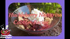 Huckleberry Nectarine Cobbler | Dessert Recipe