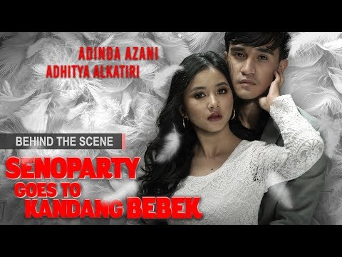 FTV Senoparty Goes To Kandang Bebek (Interview Adinda Azani X Adhitya Alkatiri)