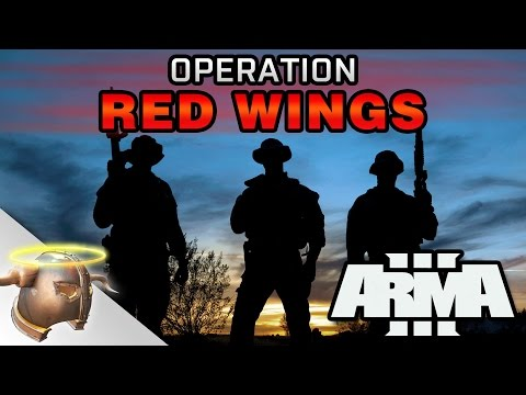 """""""Operation Red Wings"""" ARMA 3 CO-OP based off of """"Lone Survivor"""""""