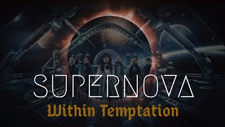 SUPERNOVA - Within Temptation (Lyrics)