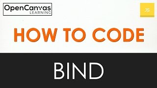 How to Code - JavaScript Bind