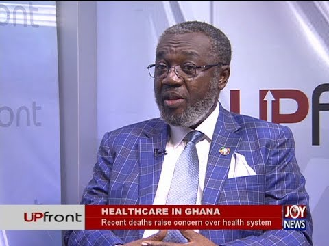 Healthcare in Ghana - UPfront on JoyNews (12-4-18)
