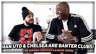 Arsenal Chilling Watching Our Favourite BANTER Clubs! | The Biased Premier League Show