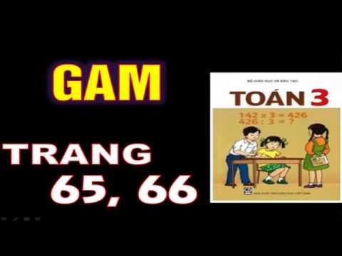 Toán 3 – Trang 65+66 – Gam