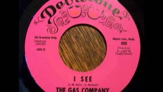 The Gas Company - I See