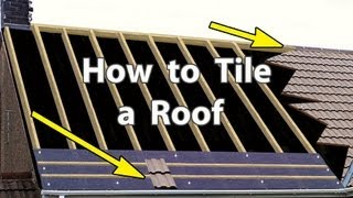 How to TILE A ROOF with Clay or Concrete Tiles - New Roof