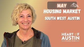 Housing Market Update   May stats in June 2021   South West Austin TX