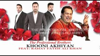 Download Hindi Video Songs - KHOONI AKHIYAN - (PROMO) - THE PROFESSIONAL BROTHERS FT. RAHAT FATEH ALI KHAN