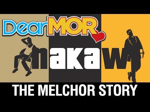"""Dear MOR: """"Nakaw"""" The Melchor Story 07-21-17"""