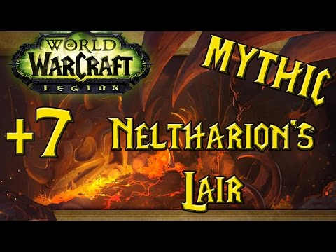 World of Warcraft - Neltharion's Lair +7 (Mythic Plus)