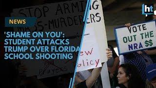 'Shame on you': Student attacks Trump over Florida school shooting thumbnail