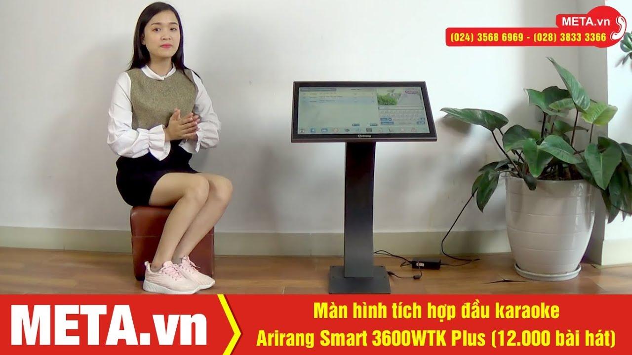 Review màn hình tích hợp đầu karaoke Arirang Smart 3600WTK, hát thả ga với 12.000 bài hát