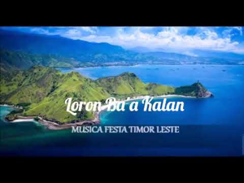 Lagu Tetun Terbaru Loron Ba'a Kalan