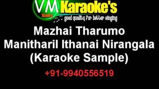 Mazhai Tharumo Karaoke Manitharil Ithanai Nirangala Karaoke VM
