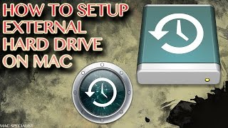 How to Setup External Hard Drive on Mac