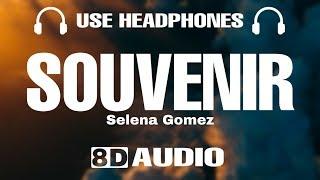 Selena Gomez - Souvenir (8D Audio)