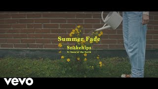 Snakehips - Summer Fade (Lyric Video) ft. Anna of the North