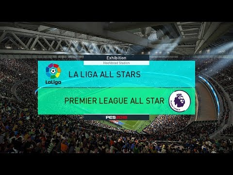 La liga all stars vs premier league all stars i pes 2018 full match gameplay