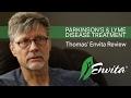 Parkinson's & Lyme Disease Treatment - Thomas' Envita Review