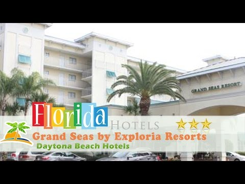 Grand Seas By Exploria Resorts - Daytona Beach Hotels, Florida