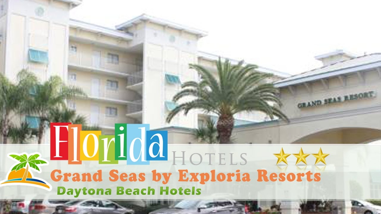 Grand Seas By Exploria Resorts Daytona Beach Hotels Florida