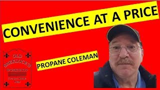 Coleman Propane Lanterns ~ SHTF ~ Convenience At A Price ~ by Old Sneelock's Workshop(, 2016-03-05T14:00:00.000Z)