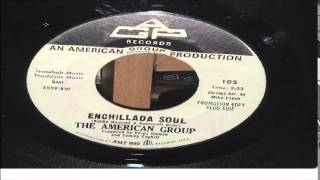 THE AMERICAIN  GROUP     ENCHILLADA SOUL