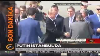 #SONDAKİKA Rusya Devlet Başkanı Vladimir Putin İstanbul'da