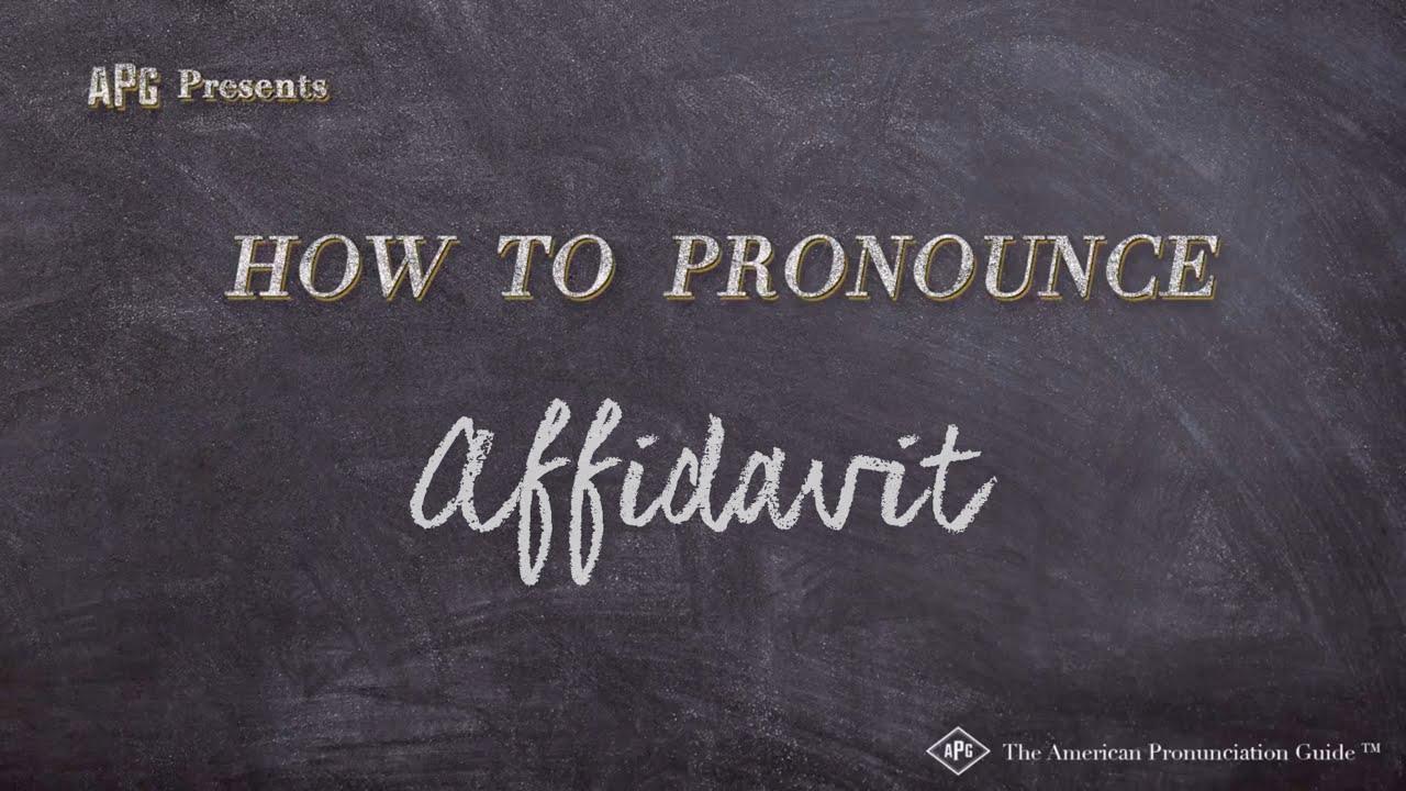 How to Pronounce Affidavit  Affidavit Pronunciation