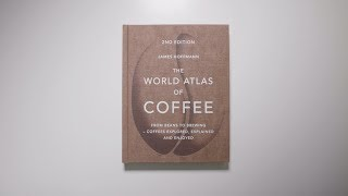 New Book: World Atlas of Coffee 2nd Edition