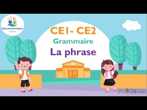 la phrase   CE1 - CE2 : grammaire
