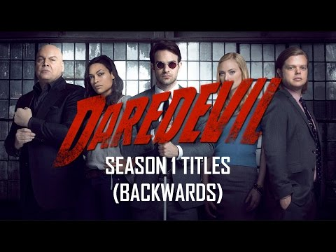 Daredevil - Season 1 Titles (Backwards)