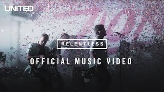 Download Relentless Music Video - Hillsong UNITED Mp3