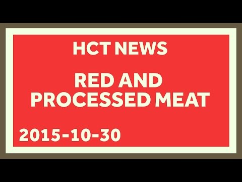 Red Meat and Cancer! PANIC! Understanding the WHO's Meat and Cancer Announcement