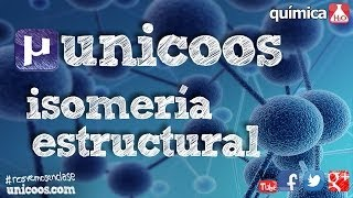 QUÍMICA ISOMERIA estructural de FUNCION 1ºBACHI unicoos organica isomeros