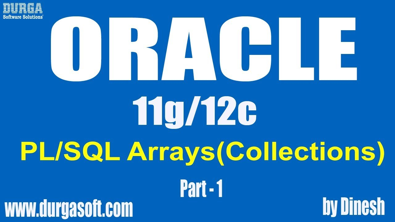 Oracle plsql arrayscollections part 1 by dinesh youtube oracle plsql arrayscollections part 1 by dinesh baditri Choice Image
