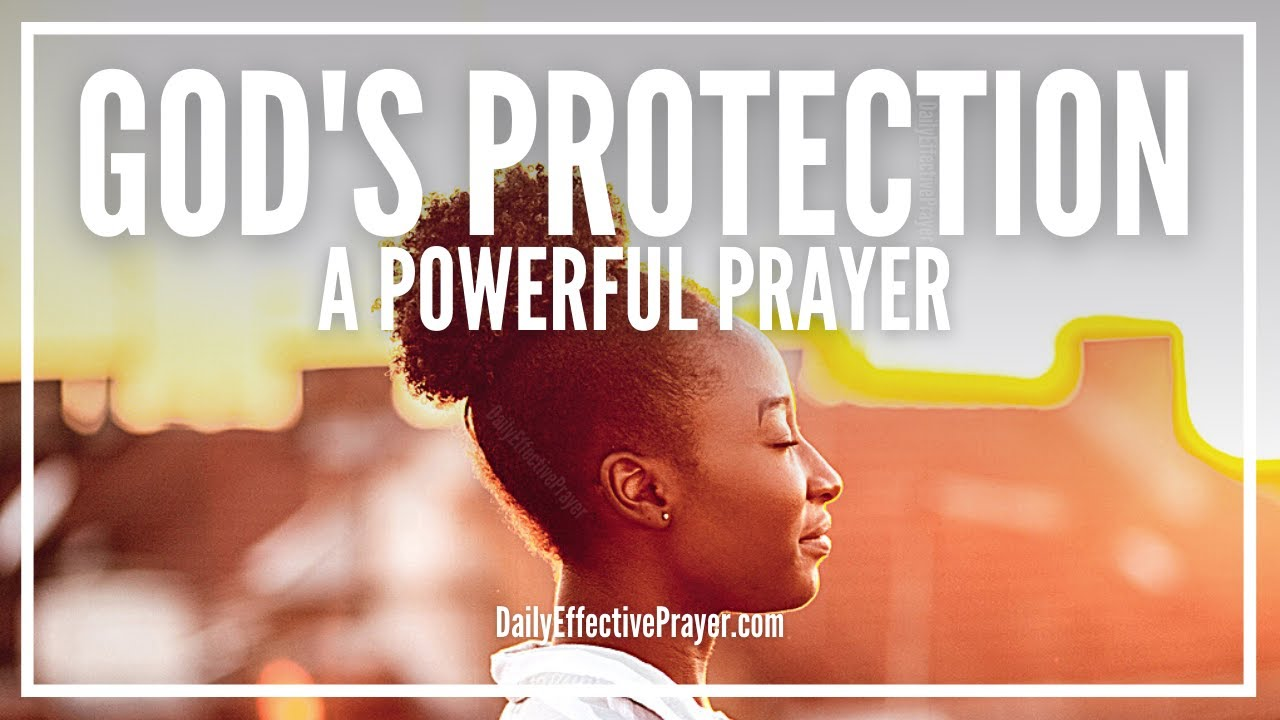 Powerful Prayer For Protection | Daily Prayer For God's Protection