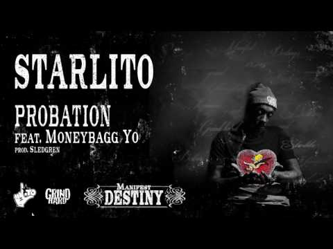 Starlito - Probation feat. Moneybagg Yo