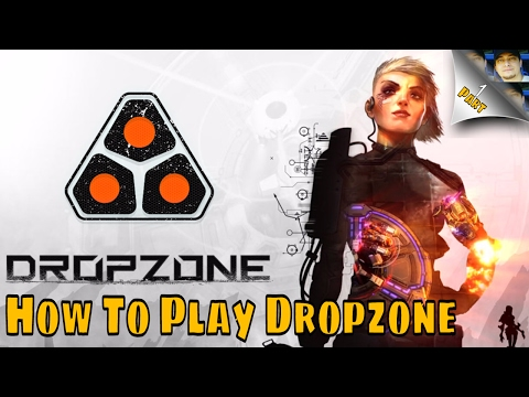 How To Play Dropzone | Part 1 | Tutorial | Gameplay Live Commentary