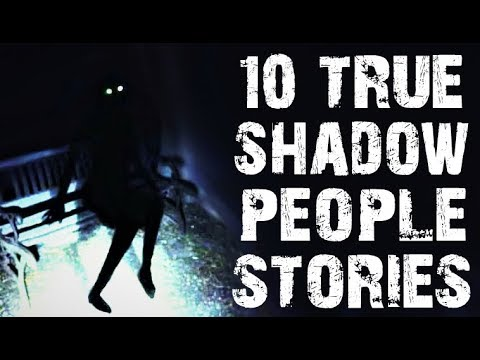 10 TRUE Terrifying Encounters With Shadow People & Ghosts   (Scary Stories)