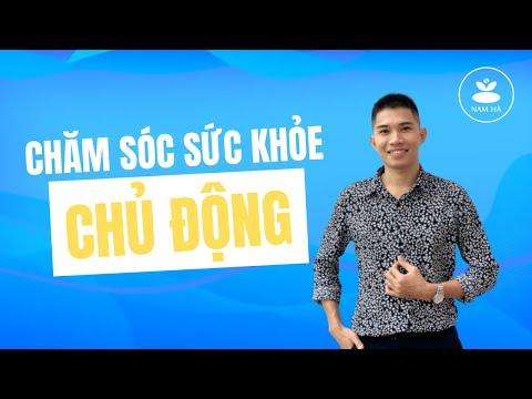 Tại Sao Phải Chăm Sóc Sức Khỏe Chủ Động Mỗi Ngày? | Nam Hà