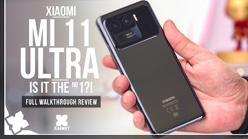 Mi 11 Ultra - Full Review - A real camera beast! [Xiaomify]