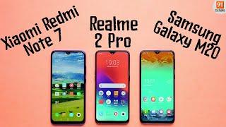 Xiaomi Redmi Note 7 vs Realme 2 Pro vs Samsung Galaxy M20: Comparison overview [Hindi हिन्दी]