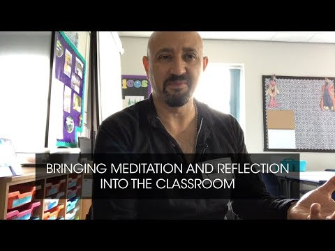 Bringing Meditation & Reflection Into The Classroom