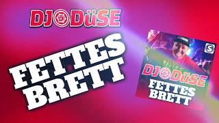 DJ Düse - Fettes Brett